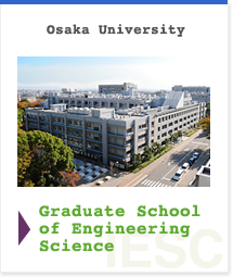 Osaka University Graduate School of Engineering Science